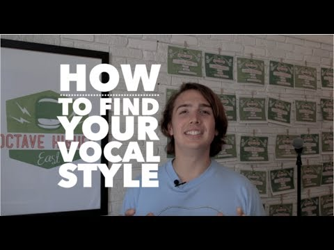 How to Find Your Vocal Style: One Daily Exercise to Find Your Voice